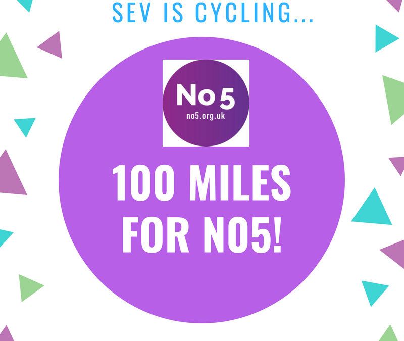 Sev is cycling 100 miles for No5!
