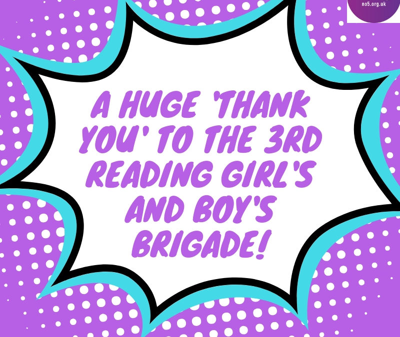 Thank you to the 3rd Reading Girl's and Boy's Brigade!